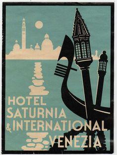 ETICHETTA HOTEL SATURNIA INTERNATIONAL VENEZIA LABEL LUGGAGE ALBERGO 9