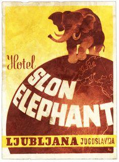 Vintage LL: Hotel Slon Elephant, Ljubljana, Jugoslavia Vintage Hotels, Vintage Ads, Vintage Images, Luggage Stickers, Luggage Labels, Vintage Luggage, Vintage Travel Posters, Bled Slovenia, I Love My Friends