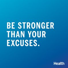 Fitspiration! Stay motivated with your weight loss plan or workout routine with these 24 popular quotes and sayings.   Health.com
