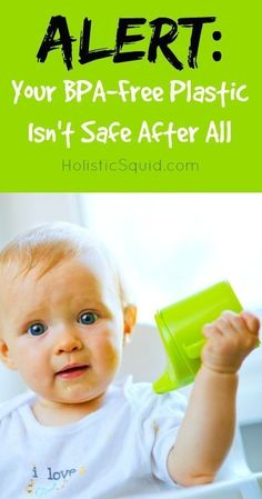 Alert: Your BPA-Free Plastic Isn't Safe After All - Holistic Squid-- great article covering more ground than a typical plastics article. Consider all the plastic crap in pet toys, bedding, food bowels, etc for our pets. Natural Baby, Natural Life, Natural Health, Natural Living, Health And Nutrition, Health And Wellness, Health Fitness, Cancer Treatment, Health Articles