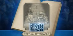 Culture: BlizzCon Textual Attendance Is An Online Choose Your Own Adventure For The Event – G33k-HQ