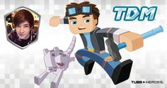They made a tube hero of the best minecraft you tube
