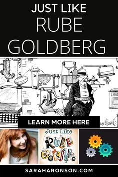Discover how Rube Goldberg followed his dreams to become an award-winning cartoonist, inventor, and even an adjective in the dictionary in this inspiring and funny biographical picture book. Written by award-winning author Sarah Aronson, JUST LIKE RUBE GOLDBERG: THE INCREDIBLE TRUE STORY OF THE MAN BEHIND THE MACHINES is the perfect picture book for any creative-thinking child. | engineering | science | projects | simple | NGSS | biography | Engineering Science, Science Projects, The Incredible True Story, Rube Goldberg, Reading Specialist, Fiction And Nonfiction, Kids Writing, Creative Thinking, Love Reading