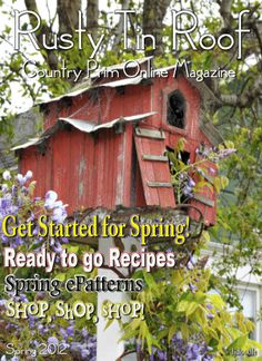 Rusty Tin Roof, the Online Crafts Magazine with a Country~Prim ambience and charm you can enjoy right from the comfort of your very own Home!