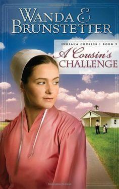 A Cousin's Challenge (Indiana Cousins, Book 3) by Wanda E. Brunstetter. $4.40. Publication: March 1, 2010. Publisher: Barbour Books (March 1, 2010). Author: Wanda E. Brunstetter. Save 60%!