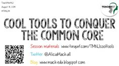 Cool Tools to Conquer the Common Core (at TeachMeetNJ, August 2014)
