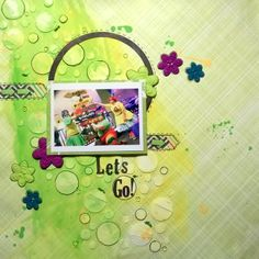 Lets Go-mixed media layout I did for my daughter #mixedmedia #scrapbooking
