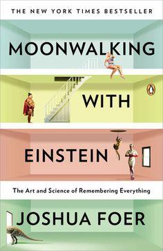 Moonwalking with Einstein - Penguin Books USA