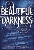 I loved the first one. Now, I need the sequel. Beautiful Darkness (Beautiful Creatures Series #2)