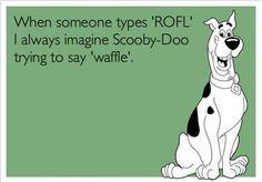 ROFL waffle. Lol