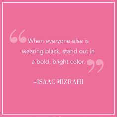 Color is everything.