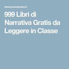 999 Libri di Narrativa Gratis da Leggere in Classe