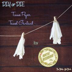 DIY or DIE: Tissue Paper Tassel Garland by Rustic Wedding Chic on The Broke-Ass Bride: Badass Wedding Inspiration on a Broke-Ass Budget