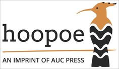 To showcase the work of Arabic writers, Egypt's AUC Press has launched a imprint, Hoopoe. http://snip.ly/aksa8?utm_content=bufferd92ce&utm_medium=social&utm_source=pinterest.com&utm_campaign=buffer