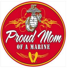 Proud Mom of a Marine