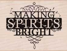 Making Spirits Bright - Christmas Rubber Stamp