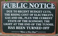 Workplace Humor Signs | Details about PUBLIC NOTICE Tavern Sign ECONOMY HUMOR Office Bar Tin