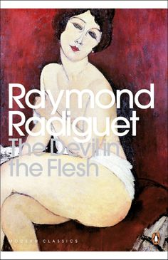 """Read """"The Devil in the Flesh"""" by Raymond Radiguet available from Rakuten Kobo. As the First World War reaches its final year, an illicit love affair is beginning between a sixteen-year-old boy and a . Books To Buy, I Love Books, Books To Read, My Books, This Book, Raymond Radiguet, Penguin Modern Classics, Penguin Books, In The Flesh"""