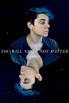 Ethan from CrankGameplays Quote | You will never not matter""