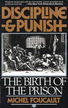 Michel Foucault - Discipline and Punish