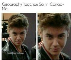 """That has happened it was like I wasn't even paying attention at all and suddenly she said """"In Canada-"""" and my reaction was so priceless"""