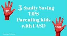 Top 5 tips from moms parenting children with Fetal Alcohol Spectrum Disorders (FASD)-Kids who have had prenatal alcohol exposure.