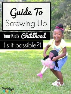 Guide to Screwing Up