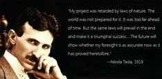 Nikola Tesla is a name that is placed next to Einstein, Maxwell, Faraday, Leibnitz, Ohm, Ampere and all the other legendary figures of science. But does he deserve to be there, or does he deserve to be on top of them all?
