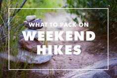 Packing for a Weekend Hike