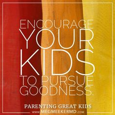 #ParentingGreatKids With Dr. Meg Meeker