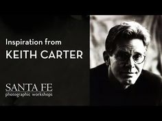 Inspiration from Keith Carter - YouTube