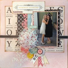 Layout using Teresa Collins Summer Stories My Scrapbook, Scrapbook Layouts, Scrapbooking, Summer Story, Teresa Collins, Page Layout, Fun Ideas, Friends, Paper