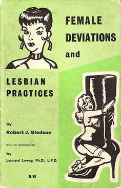 """Female Deviations and Lesbian Practices"""
