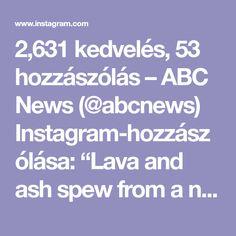 """2,631 kedvelés, 53 hozzászólás – ABC News (@abcnews) Instagram-hozzászólása: """"Lava and ash spew from a new fracture on Mount Etna, the largest of three active volcanoes in…"""""""