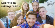 The 5 secrets to raising great teenagers