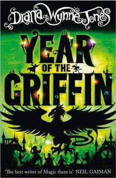 Year of the Griffin / Diana Wynne Jones - click here to reserve a copy from Prospect Library