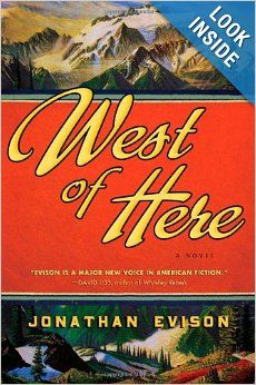 West of Here: Jonathan Evison: 9781565129528: Amazon.com: Books