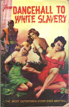 From Dance Hall To White Slavery