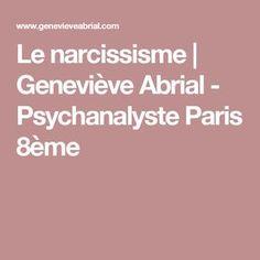 Le narcissisme | Geneviève Abrial - Psychanalyste Paris 8ème