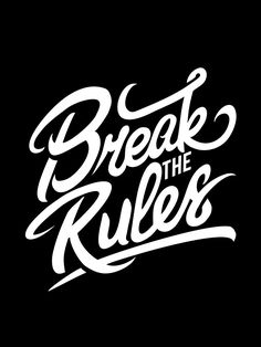 'Break the Rules' T-Shirt by Dyzamora Script Lettering, Graffiti Lettering, Typography Quotes, Typography Inspiration, Lettering Design, Graffiti Writing, Calligraphy, Word Design, Text Design