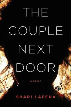 """A suburban husband and wife leave their baby at home while they party next door — and, predictably, the baby goes missing. What's unpredictable are the many never-saw-them-coming twists and questionable characters who will keep you on the edge of your seat. First-time novelist Lapena's writing is spare and tense, and it makes """"The Couple Next Door"""" a compulsive read. The last line is absolutely killer. Click through for more of the best new books to read this fall."""
