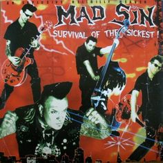 Mad Sin - Survival Of The Sickest!