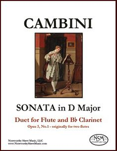"""Looking for new flute & clarinet repertoire?  Check out NSM's edition of Cambini's """"Sonata in D Major, Op.5 Duo 1"""".  Originally for two flutes, this duet works beautifully with the flute-2 part transcribed for clarinet in B-flat."""