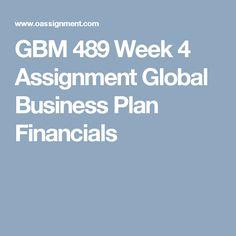 GBM 489 Week 4 Assignment Global Business Plan Financials
