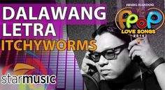 Dalawang Letra - Itchyworms (Official Music Video)
