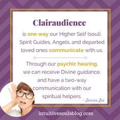 "Clairaudience is really awesome.  It's a fancy way of saying that ""psychic hearing"" is one of your intuitive gifts. :) Clairaudience Definition: It is one way our Higher Self (soul), Spirit Guides, Angels, and departed loved ones communicate with us. Through our psychic hearing, we can receive Divine guidance and even have a two way …"