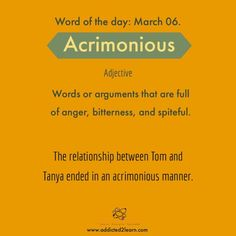 Acrimonious: Words or arguments that are full of anger, bitterness, and spiteful. Interesting English Words, Learn English Words, English Phrases, English Idioms, English Adjectives, English Grammar, Good Vocabulary Words, Grammar And Vocabulary, Vocabulary Builder