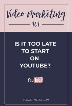 Is it too late to start a YouTube channel? This is the question I always get asked and the answer is no. With a strategic video marketing strategy, you can start growing your blog and your online revenue. #VideoMarketing101 #SocialMediaMarketing #VideoMarketingforBloggers Digital Marketing Plan, Marketing Software, Online Marketing, Social Media Marketing, Marketing Ideas, Marketing Strategies, Marketing Tools, Marketing Network, Mobile Marketing