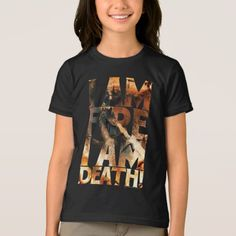 I Am Fire I Am Death! T-Shirt - tap, personalize, buy right now! Closet Staples, Lotr, The Hobbit, Death, Fire, Unisex, Casual, Sleeves, Model