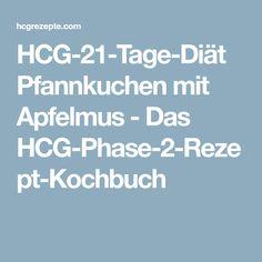 HCG-21-Tage-Diät Pfannkuchen mit Apfelmus - Das HCG-Phase-2-Rezept-Kochbuch